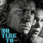 जेम्स बॉन्ड फ़िल्म 'नो टाइम टू डाई' की रिलीज़ डेट टली, इस दिन सिनेमाघरों में दिखेगी